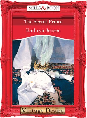 The Secret Prince (Mills & Boon Desire)