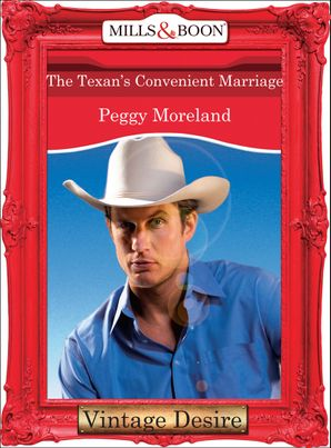 The Texan's Convenient Marriage (Mills & Boon Desire) (A Piece of Texas, Book 2)