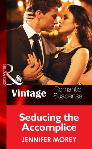 seducing-the-accomplice-mills-and-boon-vintage-romantic-suspense-all-mcqueens-men-book-5