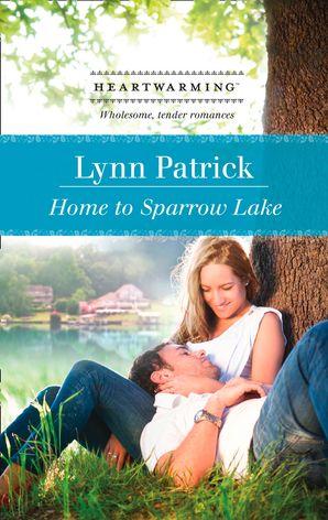 Home to Sparrow Lake (Mills & Boon Heartwarming)