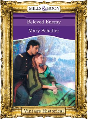Beloved Enemy (Mills & Boon Historical)