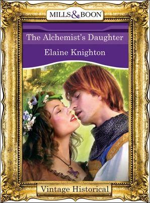 The Alchemist's Daughter (Mills & Boon Historical)