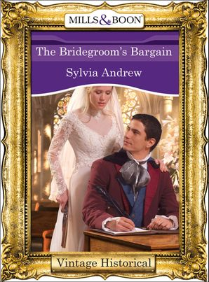 The Bridegroom's Bargain (Mills & Boon Historical) eBook First edition by