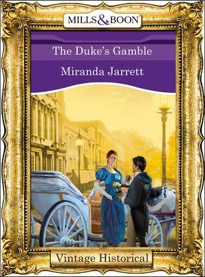 The Duke's Gamble (Mills & Boon Historical)