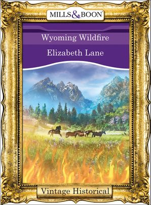 wyoming-wildfire-mills-and-boon-historical