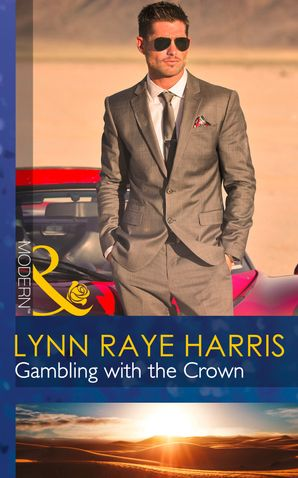gambling-with-the-crown-mills-and-boon-modern-heirs-to-the-throne-of-kyr-book-1
