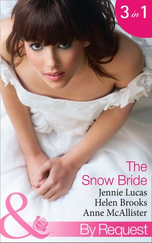 the-snow-bride-the-virgins-choice-snowbound-seduction-the-santorini-bride-mills-and-boon-by-request