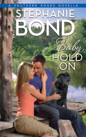 Baby, Hold On eBook ePub First edition by Stephanie Bond