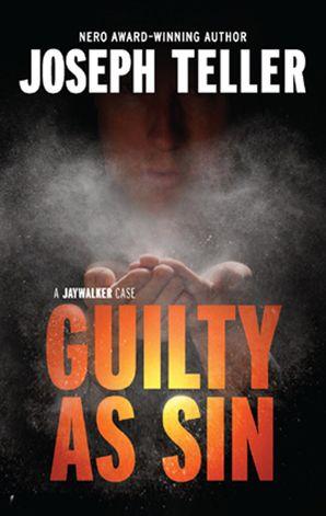 Guilty As Sin (A Jaywalker Case, Book 5)