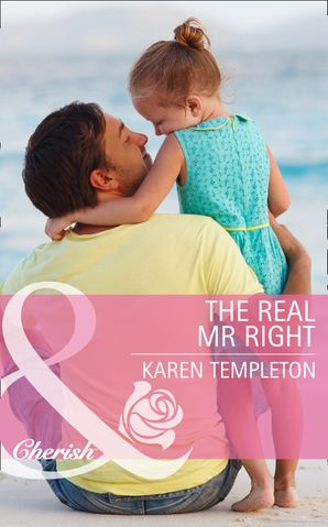 The Real Mr Right (Mills & Boon Cherish) (Jersey Boys, Book 1) eBook First edition by Karen Templeton