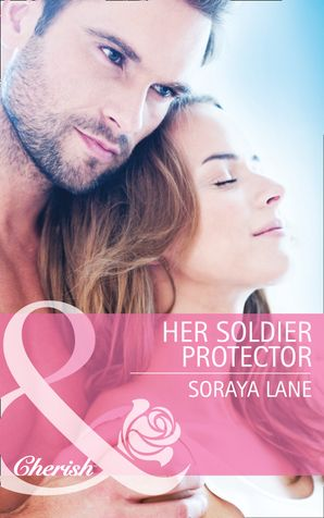 her-soldier-protector-mills-and-boon-cherish