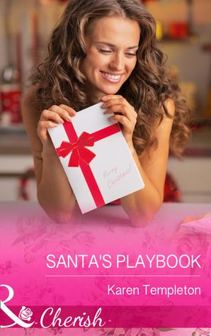 Santa's Playbook (Mills & Boon Cherish) (Jersey Boys, Book 3) eBook First edition by Karen Templeton