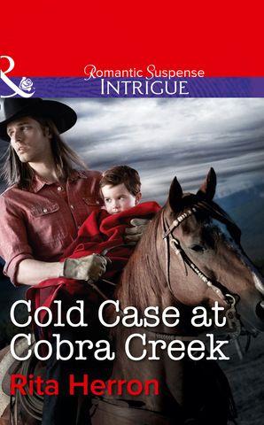 Cold Case at Cobra Creek eBook First edition by Rita Herron