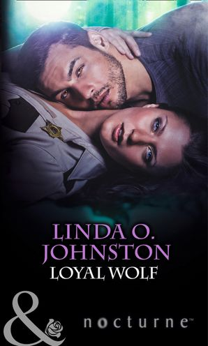 Loyal Wolf (Mills & Boon Nocturne) eBook First edition by Linda O. Johnston