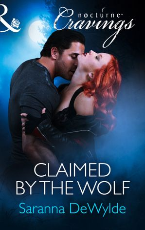 Claimed by the Wolf (Mills & Boon Nocturne Cravings)