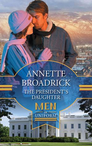 The President's Daughter (Mills & Boon M&B)