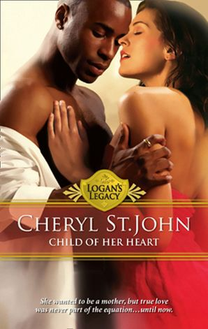 child-of-her-heart-mills-and-boon-m-and-b-logans-legacy-book-13