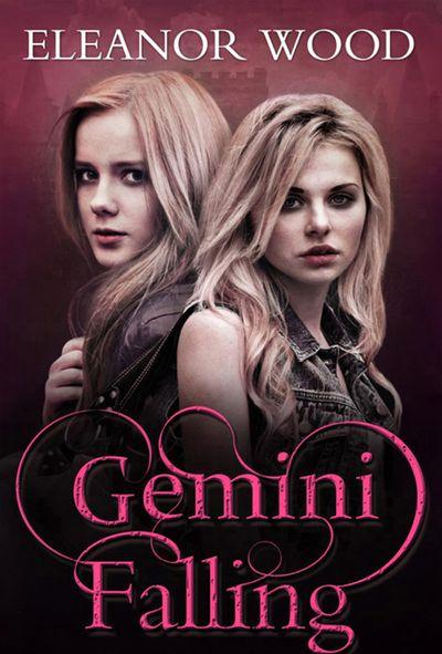 Gemini Falling - Eleanor Wood