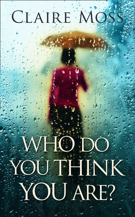 Who Do You Think You Are? - Claire Moss