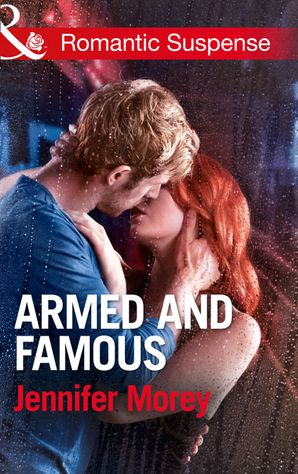 armed-and-famous-mills-and-boon-romantic-suspense-ivy-avengers-book-2