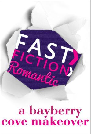 a-bayberry-cove-makeover-fast-fiction