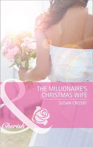 The Millionaire's Christmas Wife (Mills & Boon Cherish)