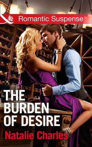the-burden-of-desire-mills-and-boon-romantic-suspense