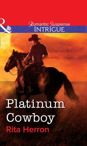 Platinum Cowboy eBook First edition by Rita Herron