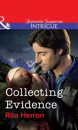 Collecting Evidence eBook First edition by Rita Herron