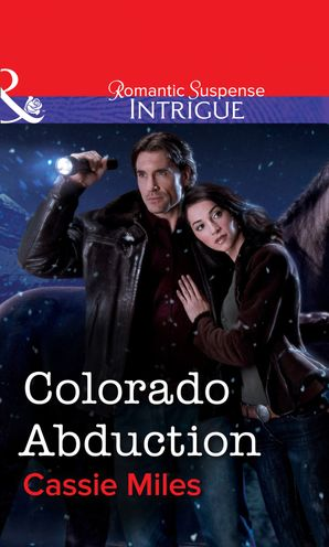colorado-abduction-mills-and-boon-intrigue