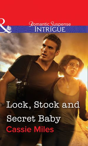 lock-stock-and-secret-baby-mills-and-boon-intrigue