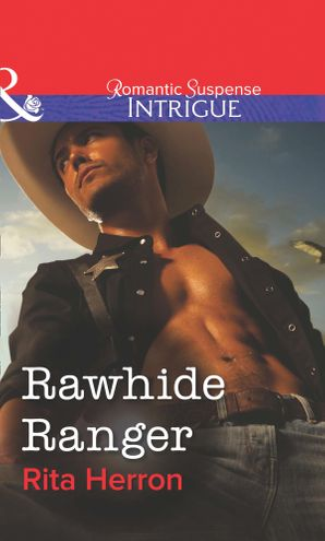Rawhide Ranger eBook First edition by Rita Herron
