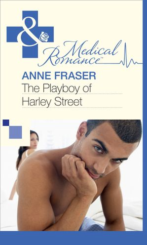 the-playboy-of-harley-street-mills-and-boon-medical