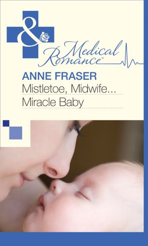 mistletoe-midwife-miracle-baby-mills-and-boon-medical