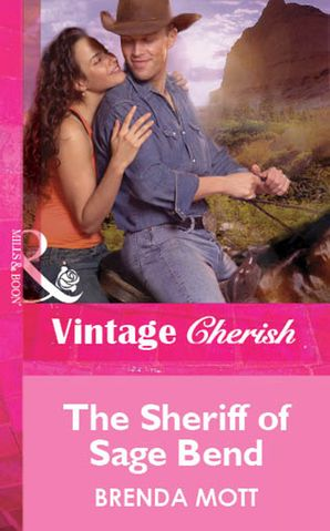 The Sheriff Of Sage Bend (Mills & Boon Cherish) eBook First edition by Brenda Mott