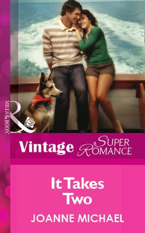 It Takes Two (Mills & Boon Vintage Superromance)