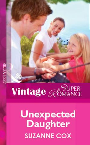 Unexpected Daughter (Mills & Boon Vintage Superromance)