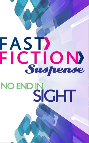no-end-in-sight-fast-fiction