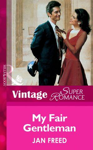 My Fair Gentleman (Mills & Boon Vintage Superromance)