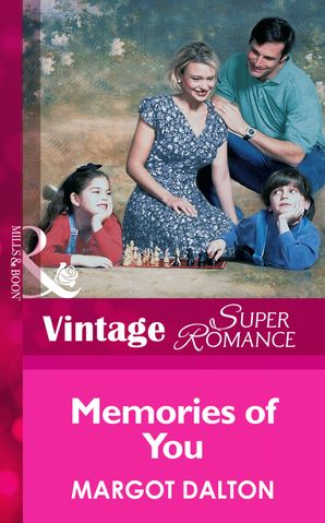 Memories of You (Mills & Boon Vintage Superromance) eBook First edition by Margot Dalton