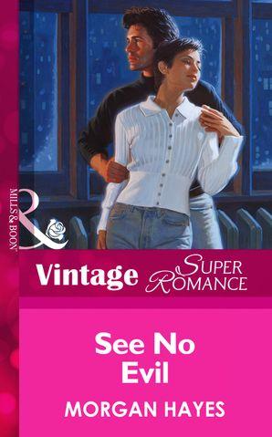 See No Evil (Mills & Boon Vintage Superromance)