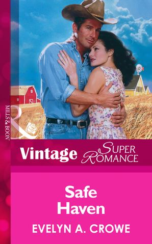 Safe Haven (Mills & Boon Vintage Superromance)