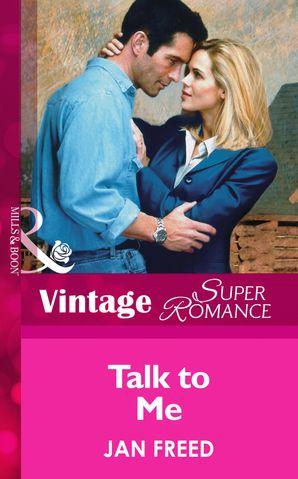 Talk To Me (Mills & Boon Vintage Superromance)