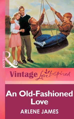 an-old-fashioned-love-mills-and-boon-vintage-love-inspired