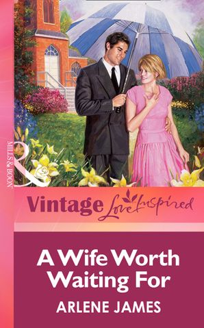 a-wife-worth-waiting-for-mills-and-boon-vintage-love-inspired