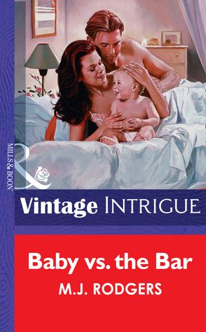 Baby Vs. The Bar (Mills & Boon Vintage Intrigue)