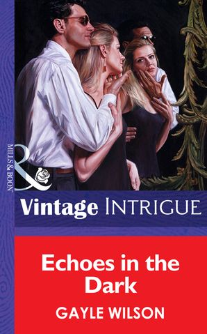 echoes-in-the-dark-mills-and-boon-vintage-intrigue