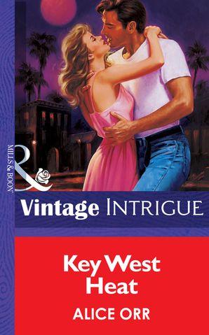 Key West Heat (Mills & Boon Vintage Intrigue)