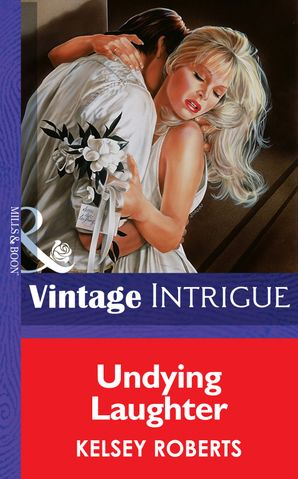 Undying Laughter (Mills & Boon Vintage Intrigue)