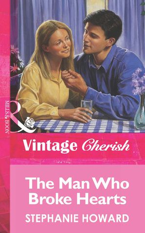 The Man Who Broke Hearts (Mills & Boon Vintage Cherish)
